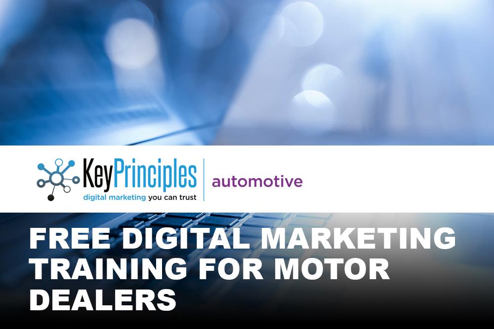 Key Principles - Motor Dealer Digital Marketing Training